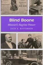 Blind Boone - Jack A. Batterson (ISBN 9780826211989)