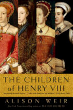 The Children of Henry VIII - Alison Weir (ISBN 9780307806864)