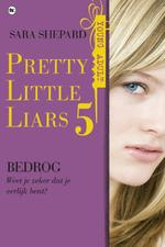 Pretty little liars Pretty Little Liars 5 - Bedrog