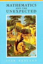 Mathematics & the Unexpected - Ekeland (ISBN 9780226199900)