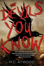 Devils you know - m. c. atwood (ISBN 9781616959333)
