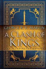 Clash of kings (illustrated edition) - george r r martin (ISBN 9781984821157)