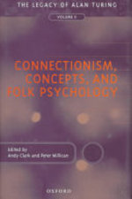 Connectionism, Concepts, and Folk Psychology - Millican Clark, Paul M. Churchland, Joop Schopman, Frank Jackson, Philip Pettit, Jon Oberlander, Peter Dayan, Christopher Peacocke, Beatrice de Gelder, Murray Shanahan, Christopher James Thornton, Douglas R. Hofstadter, Ian Edwin Pratt, Laurence Jonathan Cohen (ISBN 9780198235941)