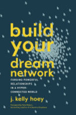 Build Your Dream Network - J. Kelly Hoey (ISBN 9780143111498)
