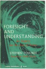 Foresight and Understanding - Stephen Edelston Toulmin (ISBN 0061305642)