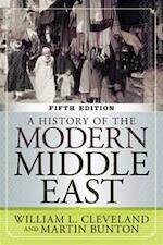 A History of the Modern Middle East - William L. Cleveland, Bunton (ISBN 9780813348339)