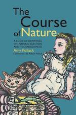 The Course of Nature - Robert Pollack, Amy Pollack (ISBN 9781499122244)