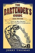 The Bartender's Guide - Jerry Thomas (ISBN 9781441407993)