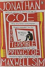 The Terrible Privacy of Maxwell Sim - Jonathan Coe (ISBN 9780241950784)