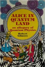 Alice in Quantum Land - Robert Gilmore (ISBN 9781850585145)