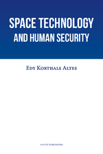 Space Technology and Human Security - Edy Korthals Altes (ISBN 9789463385862)