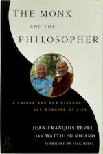 The Monk and the Philosopher - Jean François Revel, Matthieu Ricard (ISBN 9780805241624)
