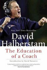 The Education of a Coach - David Halberstam (ISBN 9781401308797)