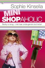 Mini Shopaholic - Sophie Kinsella (ISBN 9789044322767)