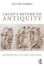Lacan's Return to Antiquity - Oliver Harris (ISBN 9781138820388)