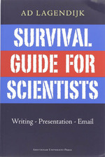 Survival Guide for Scientists - A. Lagendijk (ISBN 9789048506255)