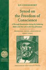 Synod on the freedom of conscience - D.V. Coornhert (ISBN 9789089640826)