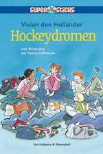 Hockeydromen - Vivian den Hollander (ISBN 9789000305445)