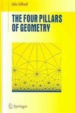 The four pillars of geometry - John Stillwell (ISBN 9780387255309)
