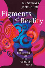 Figments of Reality - Ian Stewart, Jack Cohen (ISBN 9780521663830)