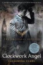 The Infernal Devices 1. Clockwork Angel - Cassandra Clare (ISBN 9781416975878)