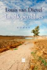 Landlopersblues - Louis van Dievel (ISBN 9789460014536)