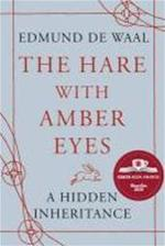 The Hare With Amber Eyes - edmund de waal (ISBN 9780099539551)