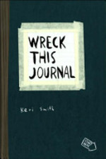 Wreck this Journal - Keri Smith (ISBN 9780399533464)