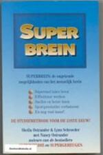 Superbrein - Sheila Ostrander, Lynn Schroeder, Nancy Ostrander, Chris Mouwen (ISBN 9789032504786)