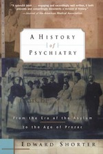 A History of Psychiatry - Edward Shorter (ISBN 9780471245315)