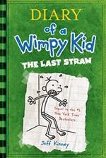 Diary of a Wimpy Kid 03. The Last Straw - Jeff Kinney (ISBN 9780810988217)