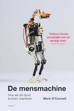 De mensmachine - Mark O'Connell (ISBN 9789057598623)