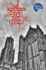 Stad in de storm - dyslexie uitgave - Thea Beckman