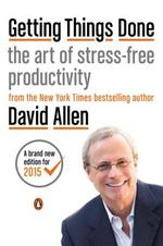 Getting Things Done - david allen (ISBN 9780143126560)