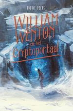 William Wenton en het Cryptoportaal - Bobbie Peers (ISBN 9789025765422)