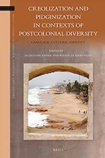 Creolization and Pidginization in Contexts of Postcolonial Diversity - Jacqueline Knörr, Wilson Trajano Filho (ISBN 9789004363427)