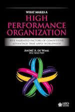 What Makes a High Performance Organization - André de Waal (ISBN 9789492004772)