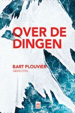 Over de dingen - Bart Plouvier (ISBN 9789460017254)
