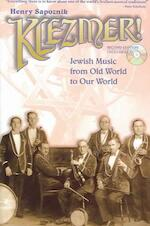 Klezmer! Jewish Music From Old World To Our World [includes CD]