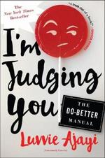 I'm Judging You - Luvvie Ajayi (ISBN 9781627796064)