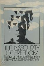 The Insecurity of Freedom - Abraham Joshua Heschel (ISBN 0805203613)