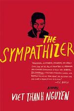 The Sympathizer - Viet Thanh Nguyen (ISBN 9780802123459)