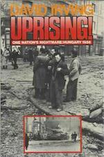Uprising! One Nation's Nightmare: Hungary 1956