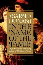 In the Name of the Family - Sarah Dunant (ISBN 9780812996975)