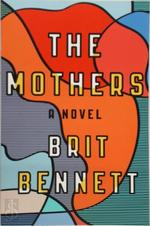 The Mothers - Brit Bennett (ISBN 9780735215405)