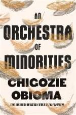 An Orchestra of Minorities - Chigozie Obioma (ISBN 9780349143194)