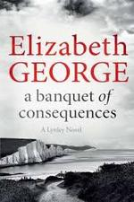 Banquet of Consequences - Elizabeth George (ISBN 9781444786590)