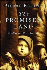 The Promised Land - Pierre Berton (ISBN 9780385659291)