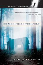 He Who Fears the Wolf - Karin Fossum (ISBN 9780156030496)