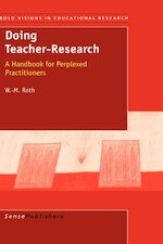 Doing Teacher-Research - W._M. Roth (ISBN 9789087900618)